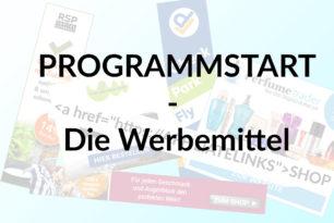 Programmstart III: Die Werbemittel